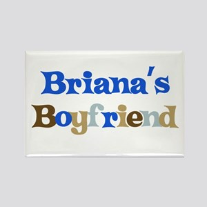 Briana's Boyfriend Rectangle Magnet