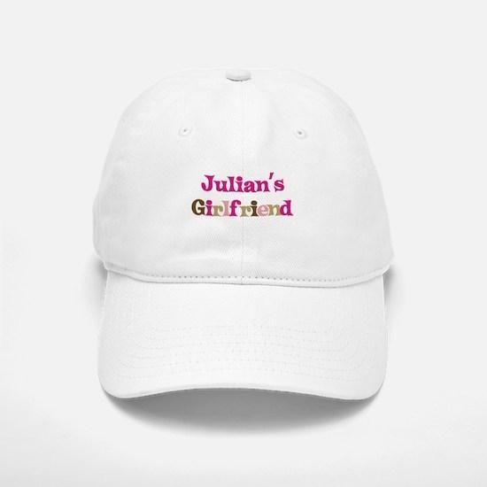Julian's Girlfriend Baseball Baseball Cap