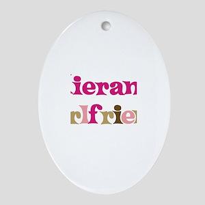 Kieran's Girlfriend Oval Ornament