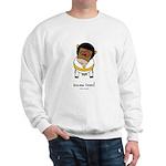 discow fever! Sweatshirt