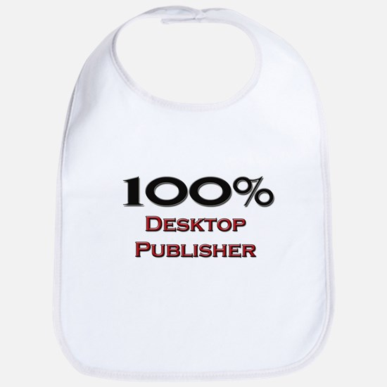 100 Percent Desktop Publisher Bib