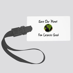 No To Corporate Greed Large Luggage Tag