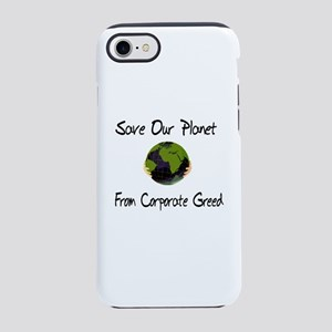 No To Corporate Greed iPhone 8/7 Tough Case