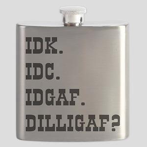 IDK. IDC. IDGAF. DILLIGAF? Flask