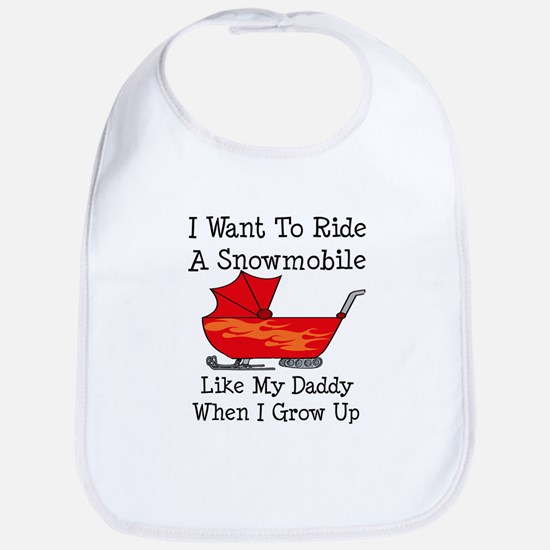 Ride A Snowmobile Like Daddy Bib