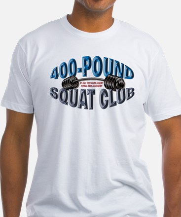 SQUAT 400 CLUB! Shirt