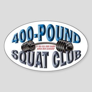 SQUAT 400 CLUB! Oval Sticker