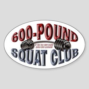 SQUAT 600 CLUB! Oval Sticker