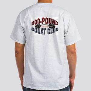 SQUAT 500 CLUB! Ash Grey T-Shirt