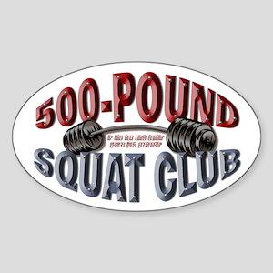 SQUAT 500 CLUB! Oval Sticker