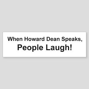 Dean Speaks Bumper Sticker