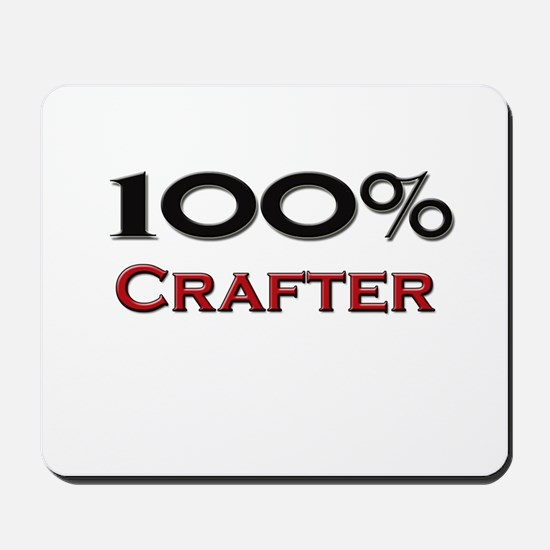 100 Percent Crafter Mousepad