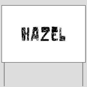 Hazel Faded (Black) Yard Sign