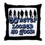 Good Looking 50, 50th Throw Pillow
