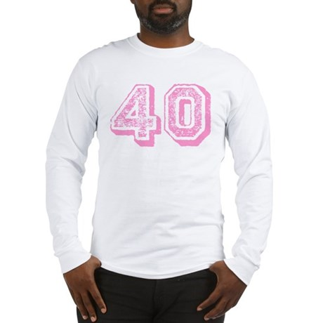 Pink 40 Years Old Birthday Long Sleeve T-Shirt