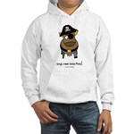 argh moo hearties! Hooded Sweatshirt