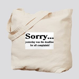 complaints Tote Bag