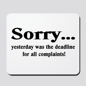 complaints Mousepad