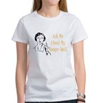 Ask Me About My Booger-Wall Women's T-Shirt