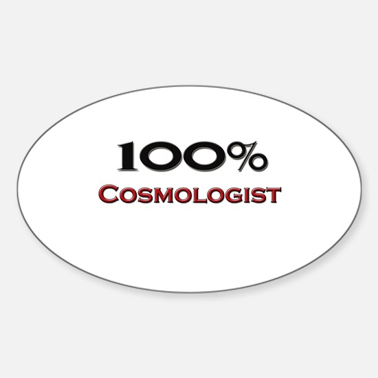100 Percent Cosmologist Oval Decal