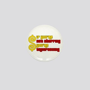 If you're not shopping you're trespassing Button