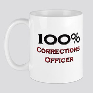 100 Percent Corrections Officer Mug