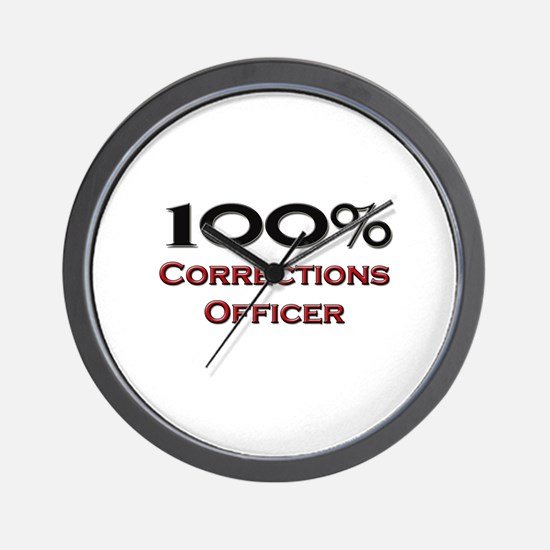 100 Percent Corrections Officer Wall Clock