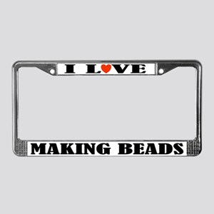 I Love Beads License Plate Frame