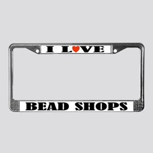 Bead Shop Addict License Plate Frame