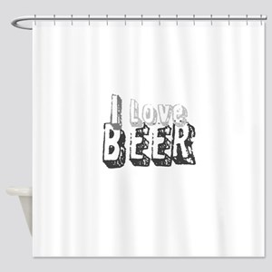 I Love Beer Shower Curtain
