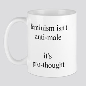Feminism Isn't Anti-Male Mug