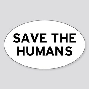 Save Humans Sticker (Oval)
