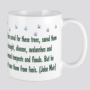 Save The Trees 11 oz Ceramic Mug