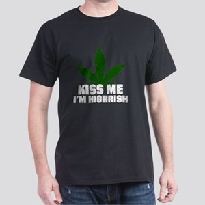 Kiss Me I'm Highrish Funny St Patricks Day T-Shirt