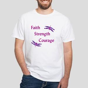 Faith Strength Courage White T-Shirt