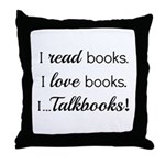 I Talkbooks Throw Pillow