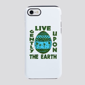 Live Gently Upon The Earth iPhone 8/7 Tough Case