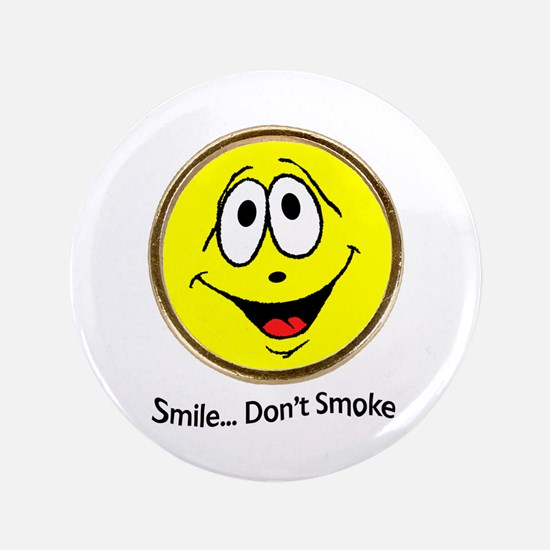 """Smile Don't Smoke 3.5"""" Button (100 pack)"""