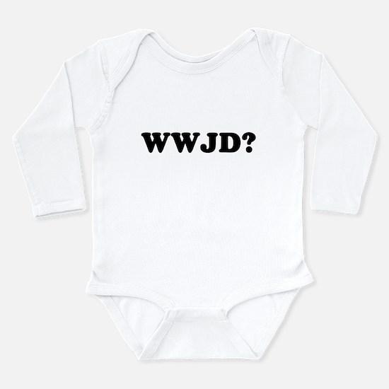 WWJD? Infant Bodysuit Body Suit
