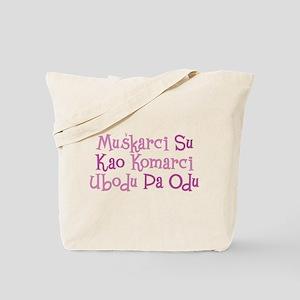 Muskarci... Tote Bag