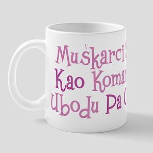 Muskarci... Mug