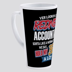 Redneck Accountant 17 oz Latte Mug