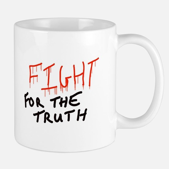Fight for the truth Mugs