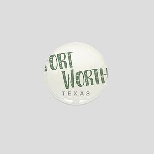 Fort Worth Texas Mini Button