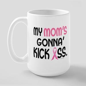 Gonna' Kick Ass 1 (Mom) Large Mug