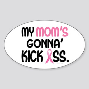 Gonna' Kick Ass 1 (Mom) Oval Sticker