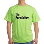 The Pornfather Green T-Shirt
