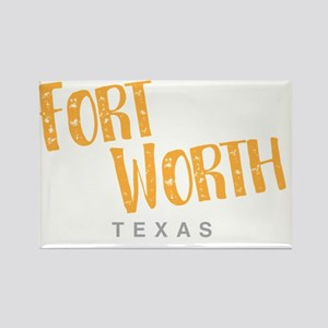 Fort Worth Texas Magnets