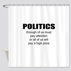 Political attention Shower Curtain