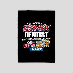Redneck Dentist 5'x7'Area Rug